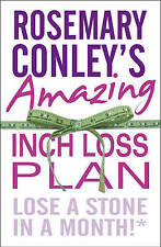 Rosemary Conley's Amazing Inch Loss Plan: Lose a Stone in a Month, Conley, Rosem