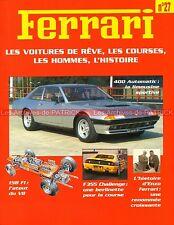FERRARI 400 Automatic GT 158 F1 F355 Challenge Mondial 3.2 Cabrio - Fascicule 27