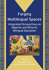 Forging Multilingual Spaces: Integrating Perspectives on Majority and Minority B