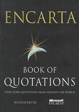 Encarta Book of Quotations: 25,000 Quotations from Around the World, ., Very Goo