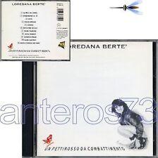 """LOREDANA BERTE' """"UN PETTIROSSO"""" CD 1a STAMPA 11 BRANI + RAP - SIGILLATO"""