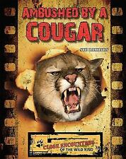 Ambushed by a Cougar (Close Encounters of the Wild Kind)