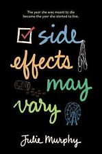 Side Effects May Vary by Julie Murphy (2015, Paperback) NEW & FREE SHIPPING!