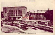 FRANCE. LES JOLIS COINS DE SAVOIE. VALLIERES - BARRAGE DU FIER 1957