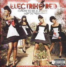 Electrik Red, How to Be a Lady, Vol. 1, Excellent Explicit Lyrics