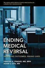 Innovate, Reverse, Repeat : Why So-Called Medical Breakthroughs Are...