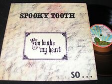 SPOOKY TOOTH You Broke My Heart So I Busted Your Jaw / German LP'73 ISLAND 86687