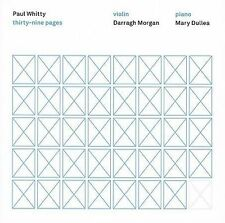 Paul Whitty: Thirty-nine Pages CD NEW