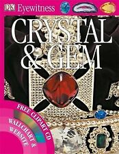 Crystal and Gem,