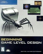 Beginning Game Level Design (Premier Press Game Development) Feil, John  Harold