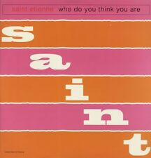 """Saint Etienne Who Do You Think You Are 7 mixes Us 12"""""""
