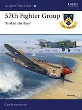 57th Fighter Group - 'First in the Blue' (Osprey Aviation Elite Units 39) - New