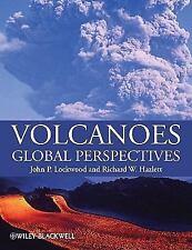 Volcanoes : Global Perspectives by John P. Lockwood and Richard W. Hazlett...