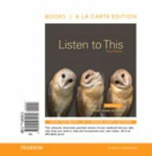 Listen to This, Books a la Carte Edition by Mark Evan Bonds (2014, Ringbound)