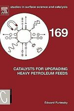Studies in Surface Science and Catalysis: Catalysts for Upgrading Heavy...