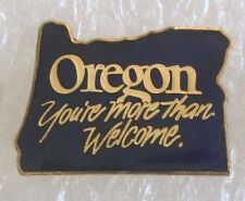 State of Oregon Map Tavel Souvenir Collector Pin-You're More Than Welcome