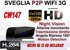 SVEGLIA SPIA TELECAMERA MICROCAMERA SPY CAM NIGHT VISION 3G WIFI CW147 +SD 32GB