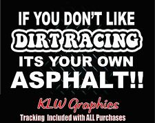 If you dont like dirt racing*vinyl decal Car Truck Diesel Modified 1500 Crew Cab