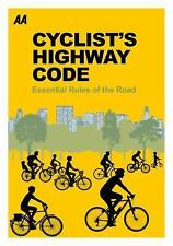 Cyclists' Highway Code: Essential Rules of the Road, AA Publishing