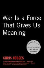 Brand New! War Is a Force That Gives Us Meaning by Chris Hedges Paperback 2002