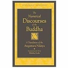 Teachings of the Buddha: The Numerical Discourses of the Buddha : A...