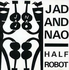 Half Robot by Jad & Nao (CD, Jan-1997, Fire, JAD FAIR)
