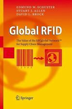 Global RFID : The Value of the EPCglobal Network for Supply Chain Management...