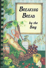 *MONTEREY CA 1999 UNITED METHODIST CHURCH COOK BOOK *BREAKING BREAD BY THE BAY