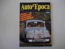 AUTO D'EPOCA 3/1991 FIAT ABARTH 850 TC/1000 BERLINA/AUTO LMX/TRICICLI