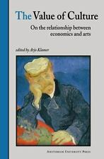 The Value of Culture: On the Relationship between Economics and Arts by