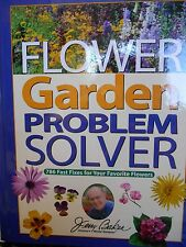 Jerry Baker's Flower Garden Problem Solver new hardcover 786 Fast Fixes