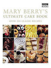 Mary Berry's Ultimate Cake Book: Over 200 Classic Recipes by Mary Berry...