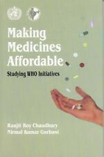 Making Medicines Affordable: Studying WHO Initiatives