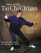 New-Style Tai Chi Ch'uan: The Official Chinese System