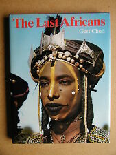 The Last Africans. 1977 HB in DJ. Africa Anthropology Tribal Art History