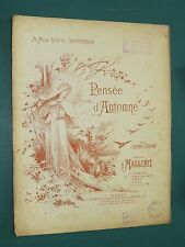 """Partition piano et chant  """"Pensée d'automne"""" MASSENET A. SILVESTRE"""
