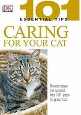 Caring for Your Cat (101 Essential Tips), Andrew Edney, David Taylor