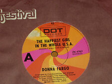 "DONNA FARGO *RARE 7"" 45  ' HAPPIEST GIRL IN THE WHOLE USA ' 1972 EXC"