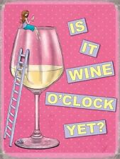 SMALL Is It Wine O'Clock Yet? Fun Happy Hour Drinks Metal Hanging Sign 20 x 15cm