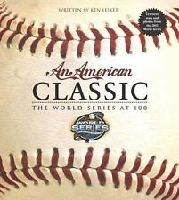 An American Classic: The World Series at 100