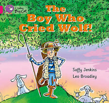 NEW - Collins Big Cat - The Boy who Cried Wolf: Pink B/ Band 1B, Jenkins, Saffy
