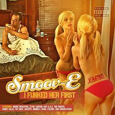 Smoov-E - I Funked Her First [New CD] Explicit