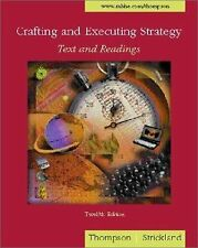 Crafting and Executing Strategy by Strickland and Thompson, 12th Edition