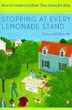 Stopping at Every Lemonade Stand: How to Create a Culture That Cares  014100150X