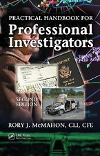 Practical Handbook for Professional Investigators, Second Edition, McMahon  CLI