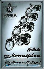 Blechschild Horex Motorräder Motorrad Nostalgieschild Schild 20x30 cm retro