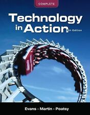 Technology In Action, Complete (8th Edition) No CD included  Very Good Condition