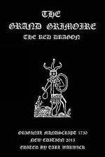 The Grand Grimoire : The Red Dragon by Unknown Author (2015, Paperback)
