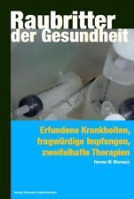 FERENC M. WARNUSZ - RAUBRITTER DER GESUNDHEIT