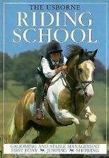 The Usborne Riding School: Grooming and Stable Management Kate Needham, Lucy Sm